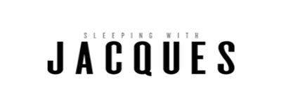 Sleeping with Jacques